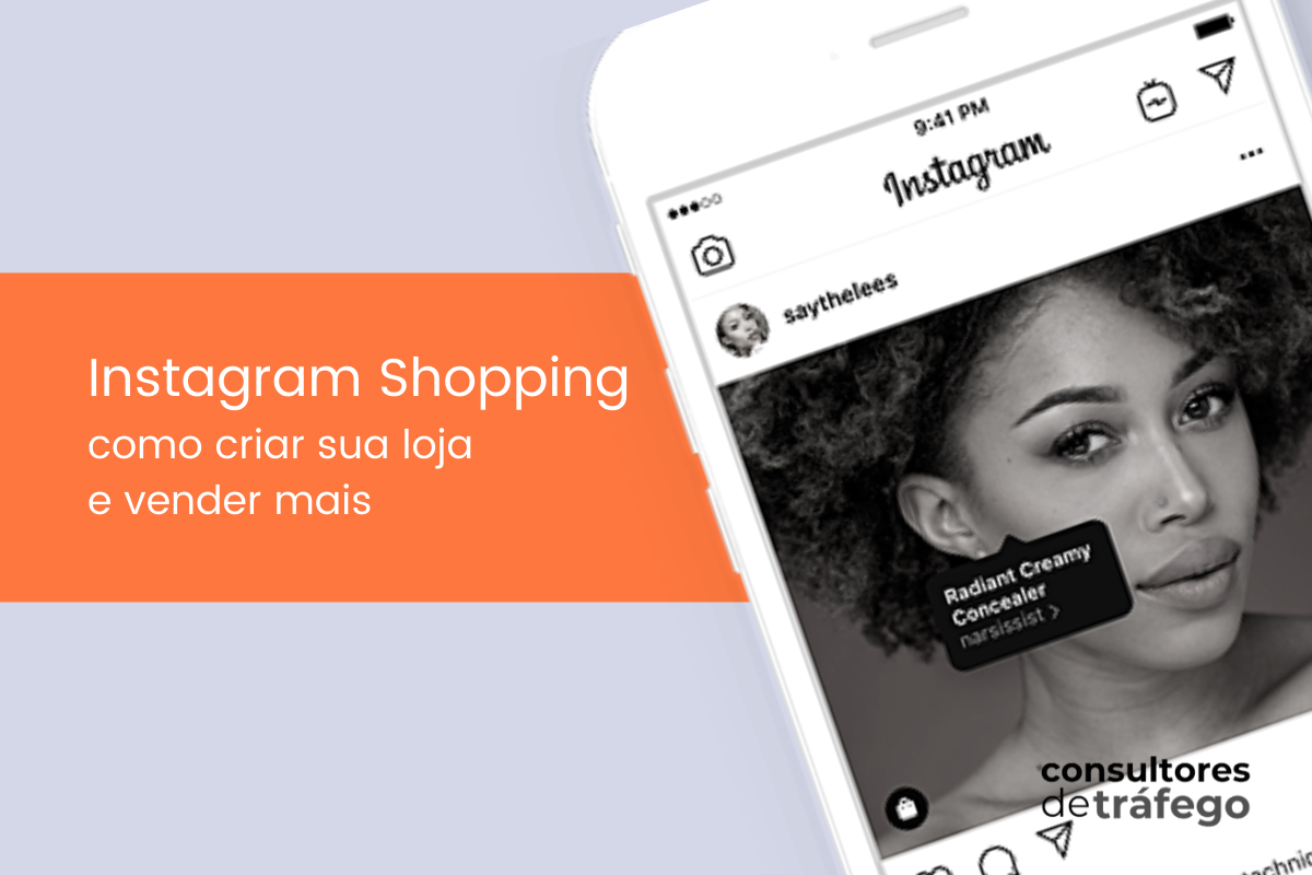 Instagram Shopping: como criar sua loja e dicas para vender mais